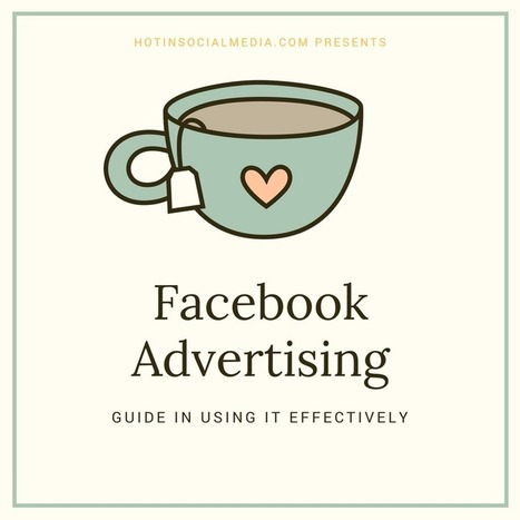 Facebook Advertising - How To Use It Effectively? | Social Media, SEO, Mobile, Digital Marketing | Scoop.it