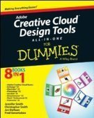 Adobe Creative Cloud Design Tools All-in-One For Dummies - Free eBook Share | IT Books Free Share | Scoop.it