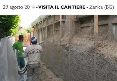 29 Agosto - Cantiere Aperto a Zanica (BG) | Equilibrium Bioedilizia - Equilibrio Naturale Costruito | Canapa e calce | Scoop.it
