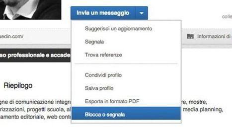 LinkedIn introduce il blocco degli utenti indesiderati | Post it | Scoop.it