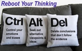 Reboot Your Thinking: The Ctrl+Alt+Del Approach to Critical Thinking | Pearson's Critical Thinking Blog | Thinking Clearly and Analytically | Scoop.it