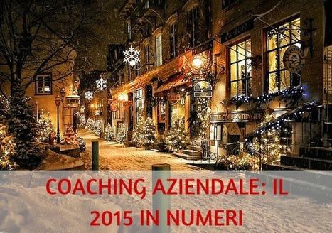 COACHING AZIENDALE: IL 2015 IN NUMERI (di Sergio Amatulli)   Coaching Aziendale e Crescita personale   Scoop.it
