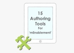 15 Authoring Tools For mEnabling Your eLearning For iPads | Upside Learning Blog | mLearning in Education | Scoop.it