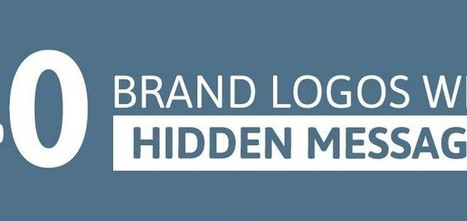40 Brand Logos with Hidden Messages [Infographic] | Design Tips & Tricks | Scoop.it