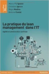 La pratique du lean management dans l'IT - Livre - L'Agiliste | Lean IT | Scoop.it