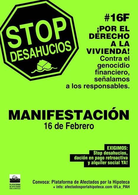 HOY #16F manifestaciones: por el derecho a la vivienda.  Contra el genocidio financiero   Política & Rock'n'Roll   Scoop.it