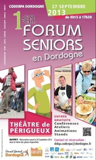 1er FORUM SENIOR en DORDOGNE | PACT Dordogne | dordogne - perigord | Scoop.it