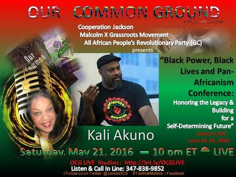 Creating Sustainability and Self-Determining Communities with Kali Akuno of Cooperation Jackson :: OCG This Week | OUR COMMON GROUND with Janice Graham  ☥ Coming Up | Scoop.it