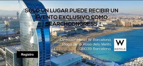 SearchCongress Barcelona 2013. 21-23 Febrero 2013, Hotel W. Evento de referencia para Digital Marketers.   Webmaster Barcelona   Scoop.it