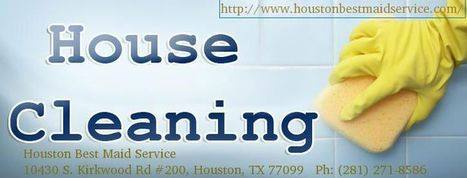 Houston Cleaning Service | houston best maid service | Scoop.it