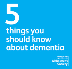 Five things you should know about dementia - Alzheimer's Society | Neurological Disorders | Scoop.it