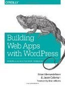 Building Web Apps with WordPress - PDF Free Download - Fox eBook | IT Books Free Share | Scoop.it