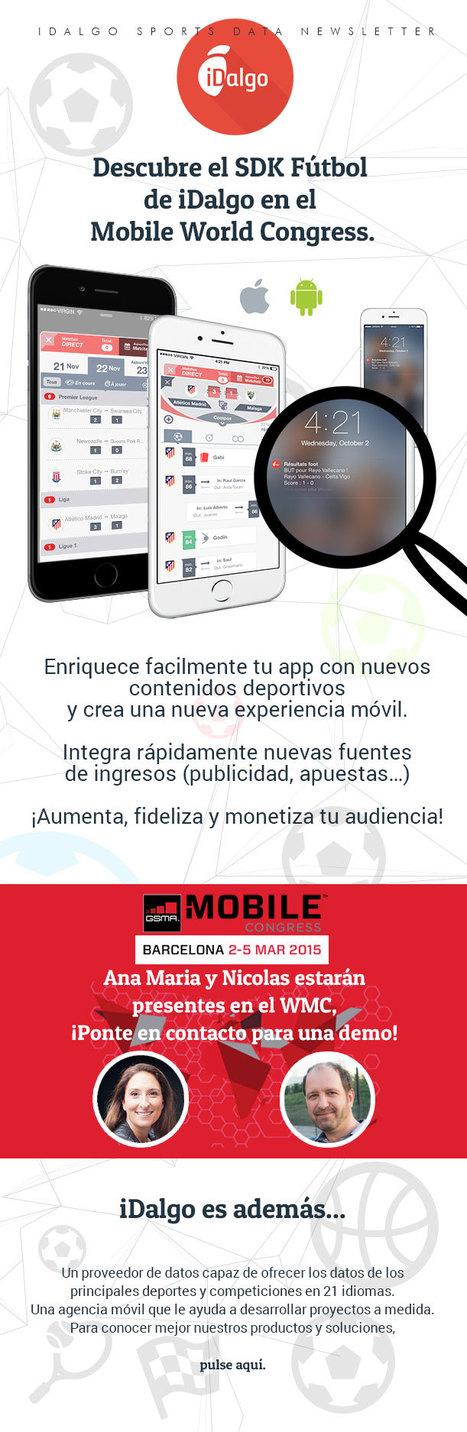Enriquece facilmente la experiencia del deporte en móvil. Descubre SDK Football Idalgo en el Mobile World Congress | Big Media (Esp) | Scoop.it