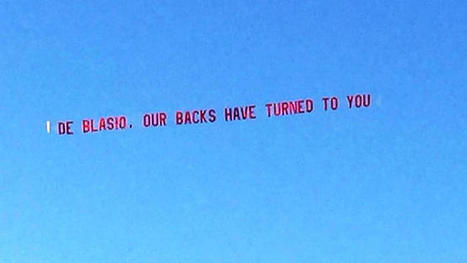 "Cop Group Flies ""de Blasio, Our Backs Have Turned to You"" Ad 