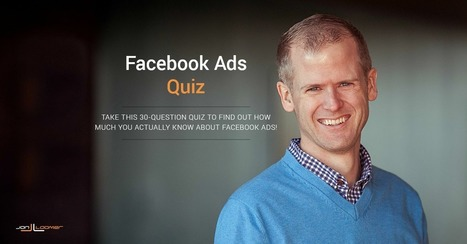 Facebook Ads Quiz – 30 Questions | The Eternal Social Season | Scoop.it