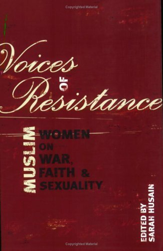 Voices of Resistance: Muslim Women on War, Faith & Sexuality ...   Women and Terrorism.   Scoop.it