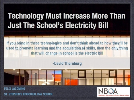 """Technology must increase more than just the school's electricity bill 