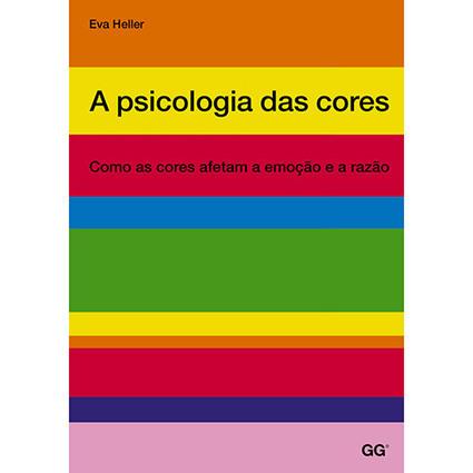 Livro - A Psicologia das Cores: Como as Cores Afetam a Emoção e a Razão - Submarino.com.br | Publi | Scoop.it