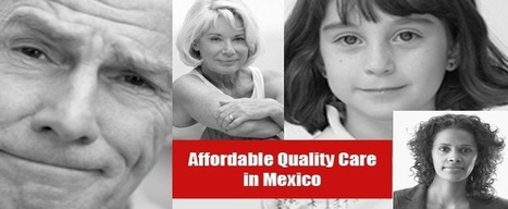 Request for Health Care Assistance in Mexico | Medical Tourism News | Scoop.it