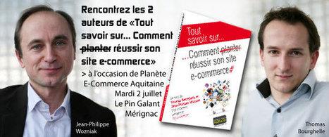 2ème Planète e-commerce Aquitaine | WebMarketing | Scoop.it
