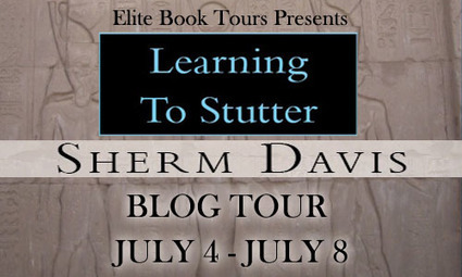 Tour Sign Up: Learning To Stutter by Sherm Davis | EliteBookPromotions | Scoop.it