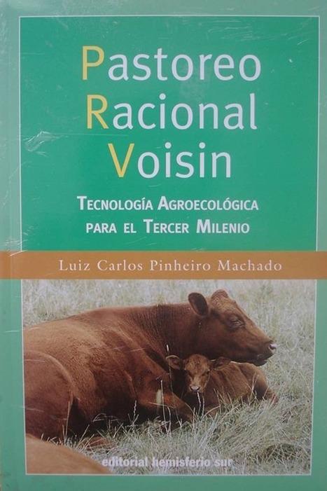 I Encuentro sobre PRV (Pastoreo Racional Voisin) - Talleres mensuales y otras formaciones :: Agroecología :: Universidad Complutense de Madrid | PASTOREO RACIONAL VOISIN | Scoop.it