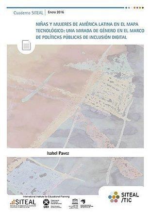 Cuaderno: Mujeres latinoamericanas en el mapa tecnológico. Una mirada de género en políticas de inclusión digital.   SITEAL/TIC   IncluTICs   Scoop.it