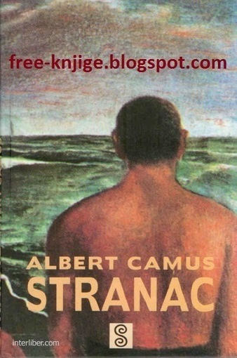 Alber Kami (Albert Camus) - Stranac PDF E-Knjiga Download - Besplatne E-Knjige | m | Scoop.it