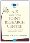 A-Z guide to the Joint Research Centre, the European Commission's in-house science service - Politique et organisation de la recherche - EU Bookshop | Bonnes pratiques en documentation | Scoop.it