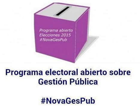 Programa (electoral) abierto sobre Gestión Pública #NovaGesPub #España2015 | Smarts Governments, Smarts Cities | Scoop.it