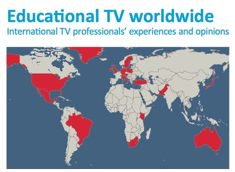 Educational TV worldwide International TV professionals' experiences and opinions | Video for Learning | Scoop.it