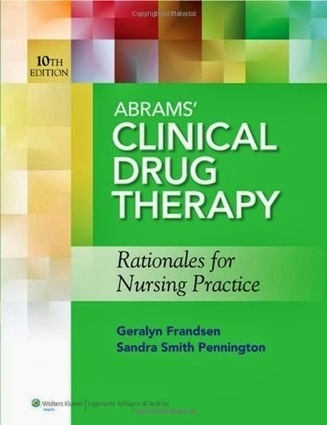 testbankdoctor@gmail.com: Test Bank Abrams' Clinical Drug Therapy Rationales for Nursing Practice 10th Edition Frandsen Pennington ISBN-10: 1609137116 ISBN-13: 978-1609137113 | Test Banks | Scoop.it