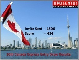 CIC Publishes 20th EXPRESS Draw Results of 2015 | Opulentus - Immigration and Visa Specialist | Scoop.it