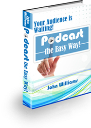 Podcast the Easy Way! | Smart eBooks | Scoop.it