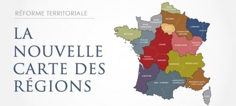 Réforme territoriale : pour des régions plus fortes aux compétences affirmées | Portail du Gouvernement | Reforme territoriale | Scoop.it