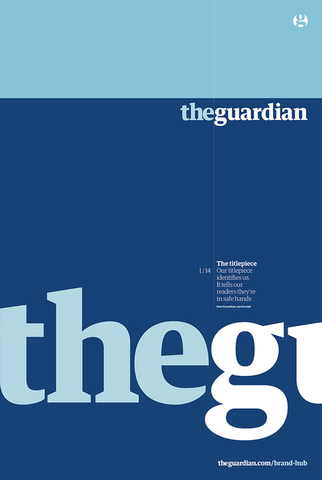 An insight into The Guardian's newly released brand guidelines | New Journalism | Scoop.it