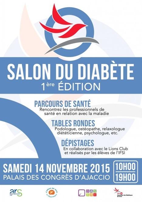1er Salon du Diabète de Corse | Journée Mondiale du Diabète 2015 | Diabétiques de Corse | ADC | Scoop.it