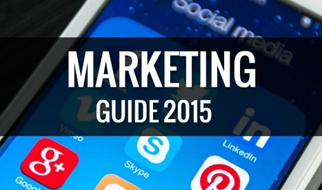 Social Media for Business: 2015 Marketer's Guide | Social Media Marketing | Scoop.it