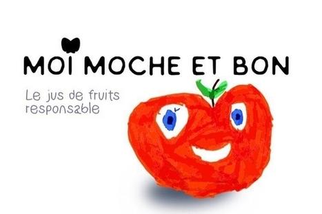 Moi Moche et Bon : des jus à partir de fruits déclassés ou invendus   Com' environnementale   Scoop.it