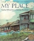My Place by Nadia Wheatley and Donna Rawlins. | Relationship between environments and people; Stage1 students will learn about the uses of places in their local area | Scoop.it