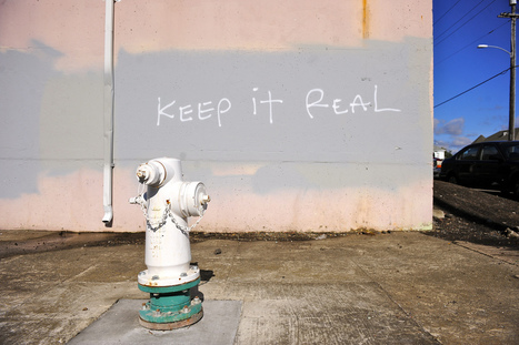 5 Ways To Keep It Real At Work | Talent Management; Engagement | Scoop.it