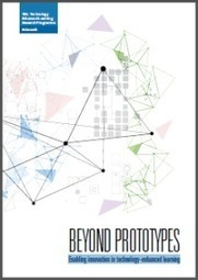 Beyond Prototypes | Enabling innovation in technology-enhanced learning | Digital literacy and blended learning | Scoop.it