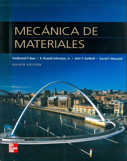 DESCARGAR MECANICA DE MATERIALES HIBBELER 8 EDICION | Hola | Scoop.it