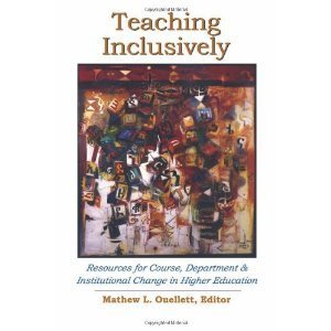 Amazon.co.jp: Teaching Inclusively: Resources for Course, Department & Institutional Change in Higher Education (New Forums Faculty Development Series): Mathew L. Ouellett: 洋書 | Transformational Leadership | Scoop.it