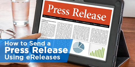 How to Send a Press Release: The Ultimate Guide | Technology in Business Today | Scoop.it
