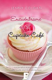 Encuentrame en el Cupcake Cafe - Jenny Colgan - The angel of the ... | Una nova dèria: cupcakes | Scoop.it