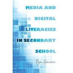 Media and Digital Literacies in Secondary School | Media literacy | Scoop.it