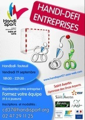 HANDI DÉFI ENTREPRISES le 19 septembre 2014 à Tours | Emploi et handicap | Scoop.it