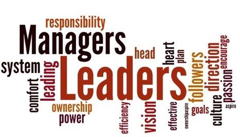 Leadership vs Management | Educating in a digital world | Scoop.it