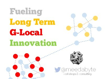 Fueling Long Term G-Local Innovation | Radical Paradigm Shifts (in technology and economy) | Scoop.it